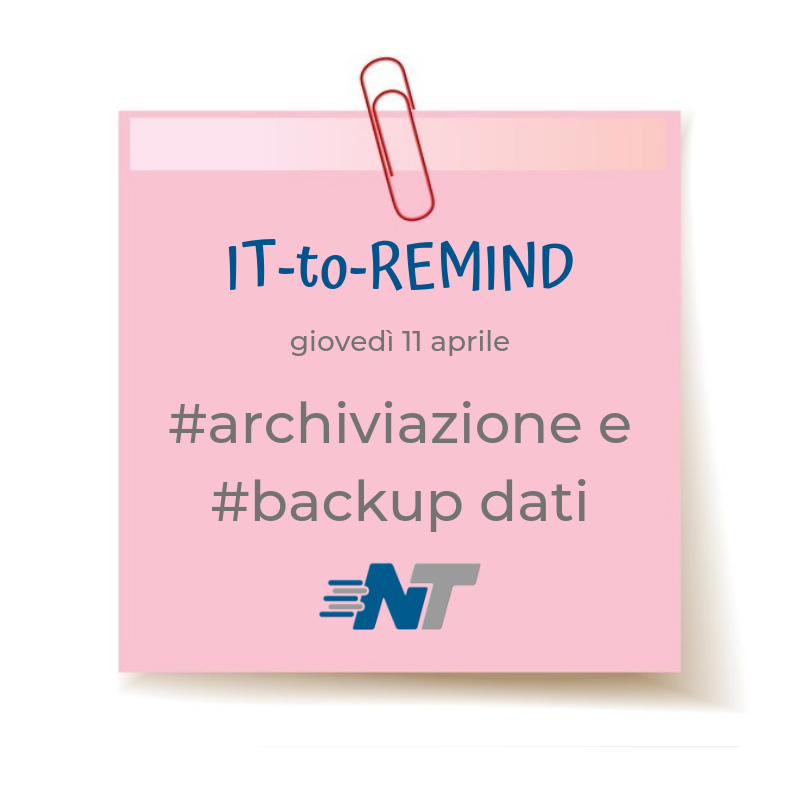 Post-it rubrica IT-to-Remind 11042019 Archiviazione e Backup dati